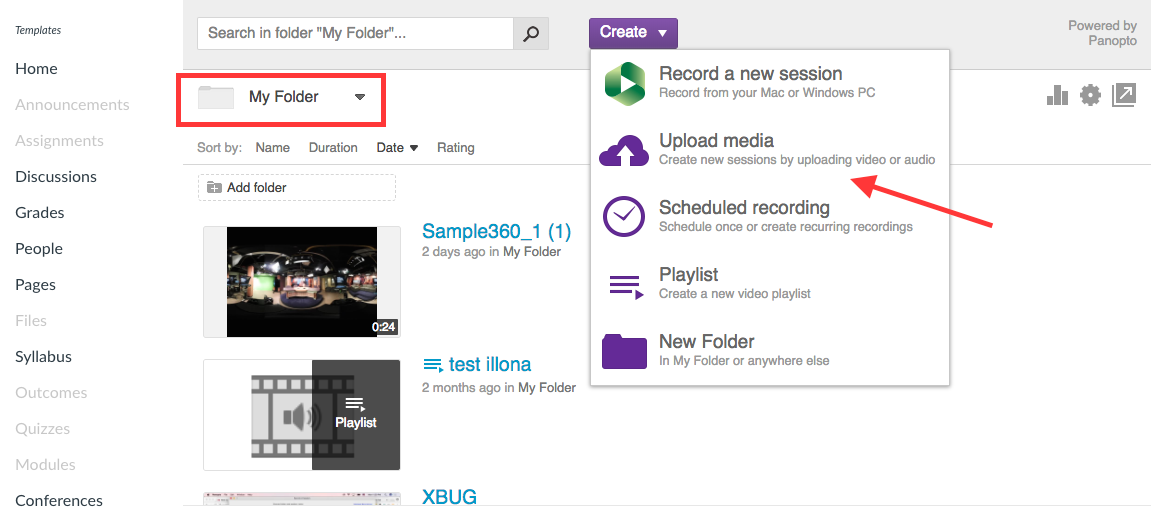 Navigate to My Folder using the folder dropdown, then click Create and choose Upload Media.