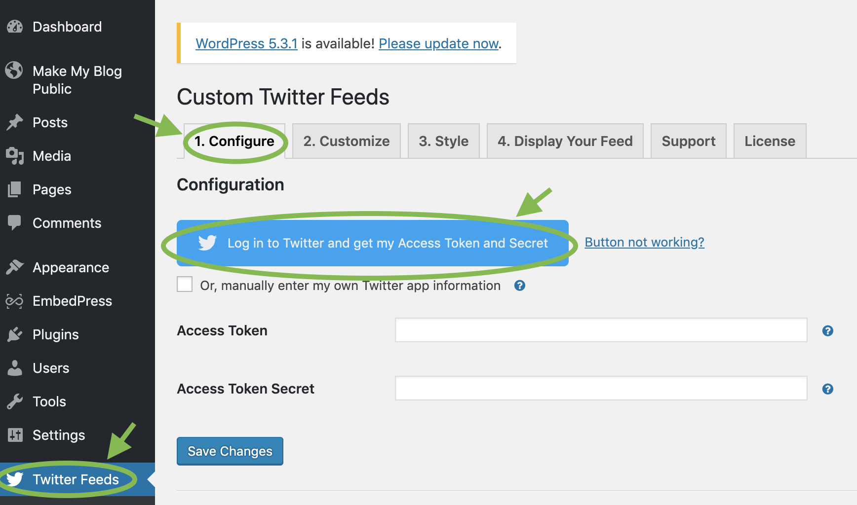 The Configure form in the Custom Twitter Feeds Pro plugin. It has a large blue button at the top that reads Log in to Twitter and get my Access Token and Secret, and several fields below that.